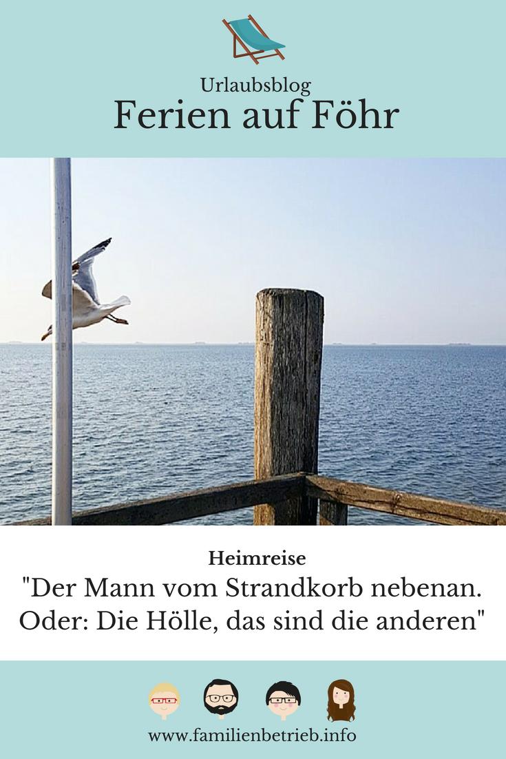 Föhr 2018 – Heimreise: Der Mann vom Strandkorb nebenan. Oder: Die ...